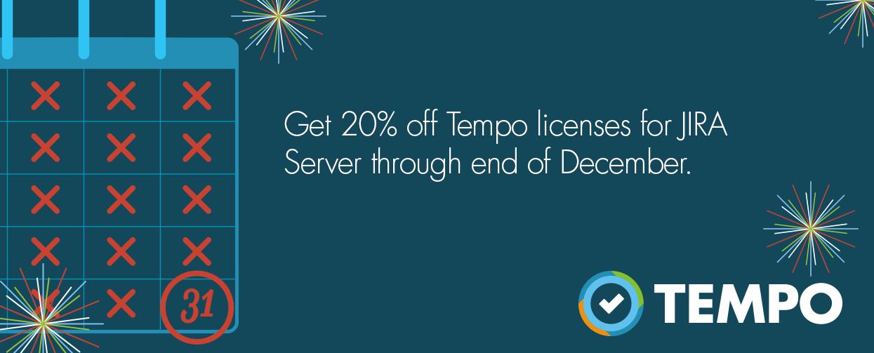 20% Off All New Tempo Licenses